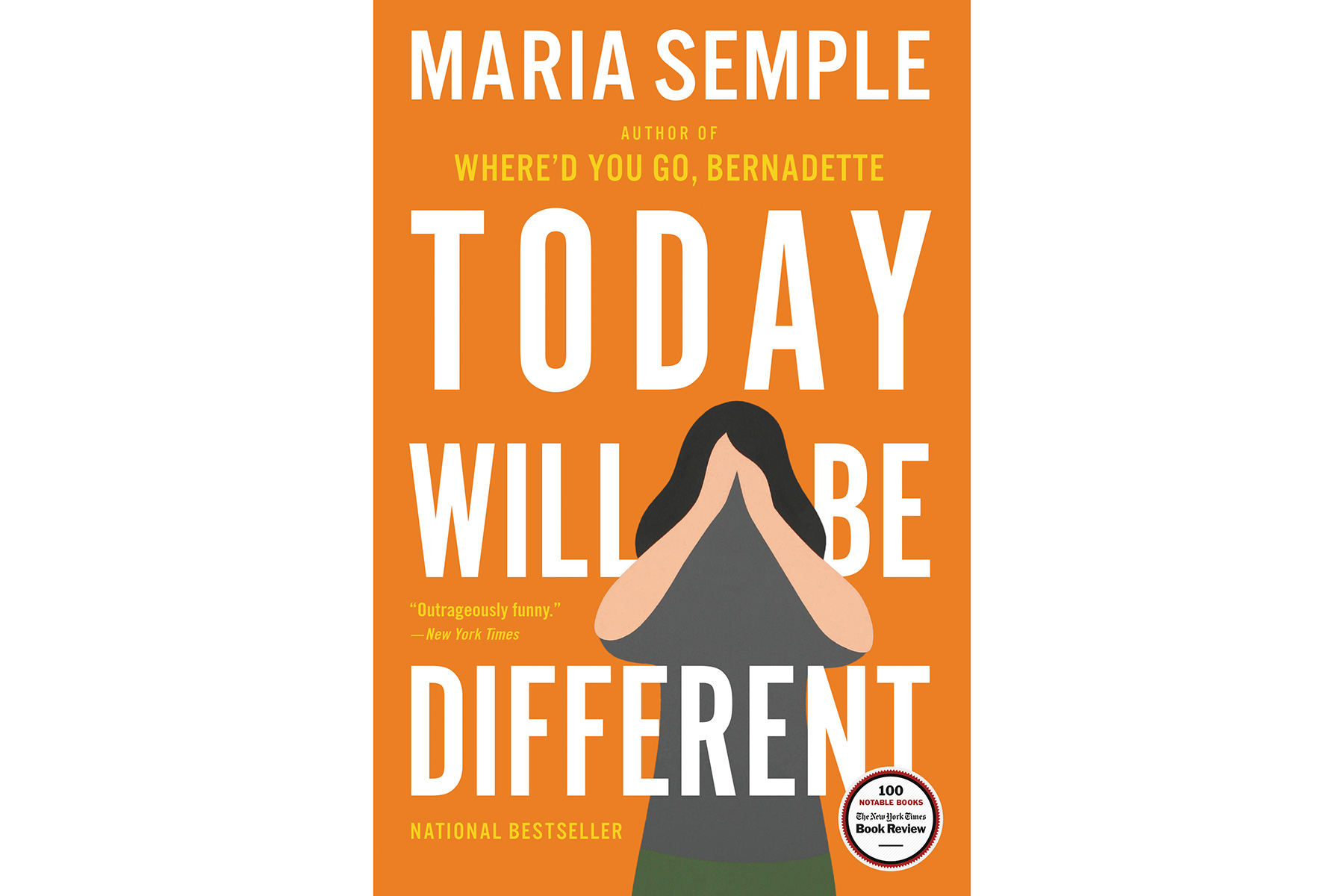 <em>Today Will Be Different,</em> by Maria Semple