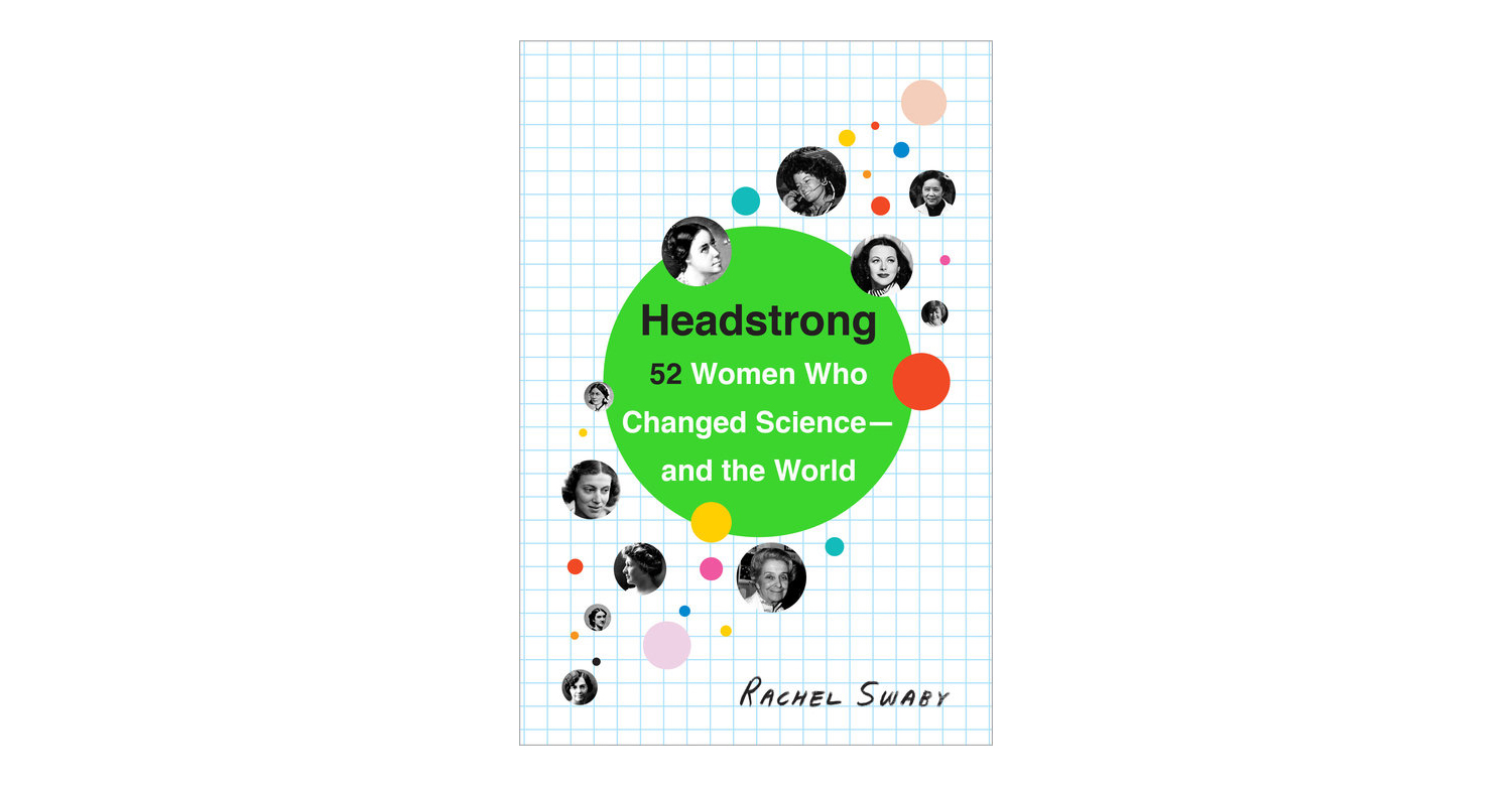 Headstrong, by Rachel Swaby