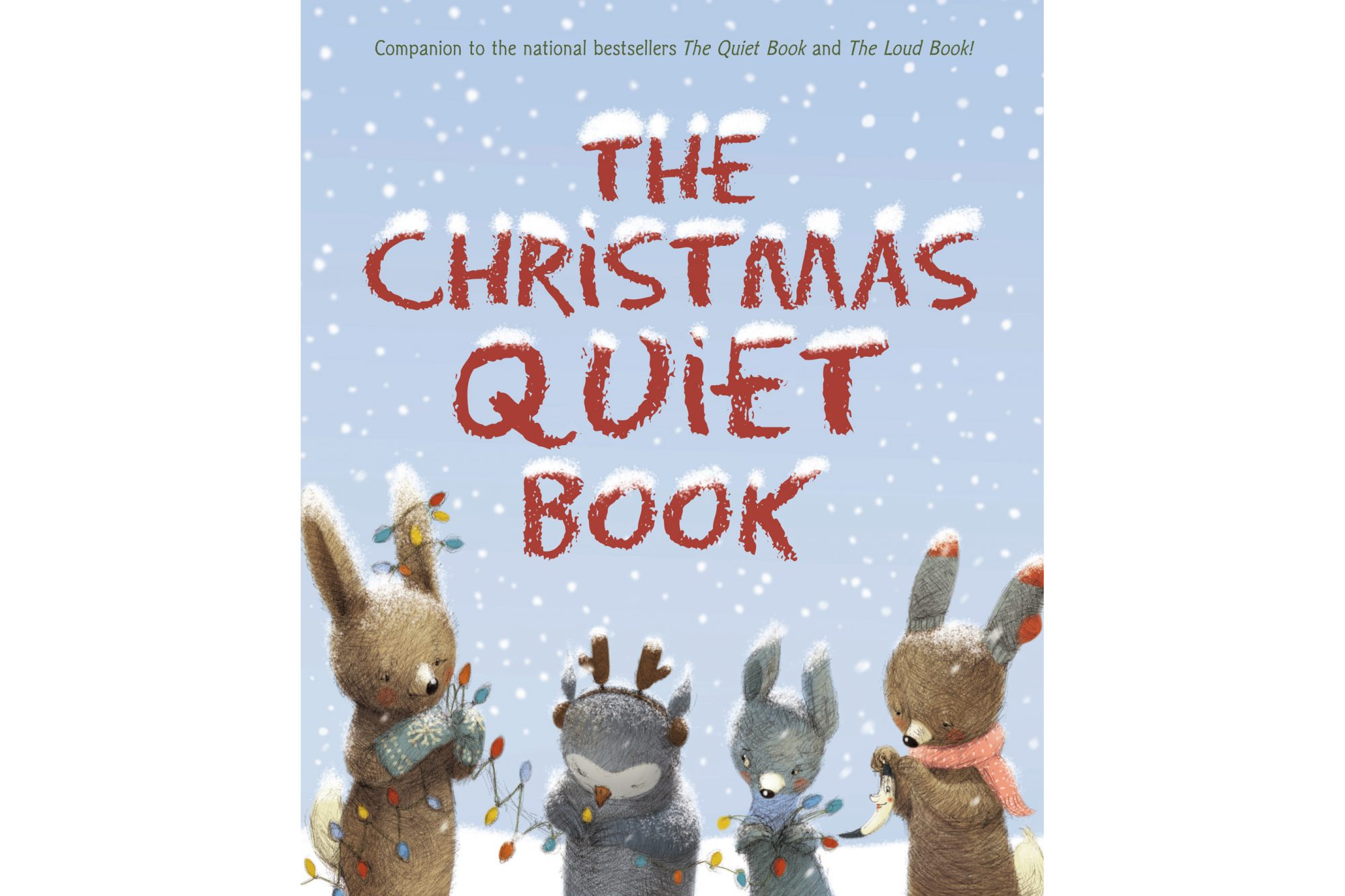The Christmas Quiet Book, by Deborah Underwood and Renata Liwska