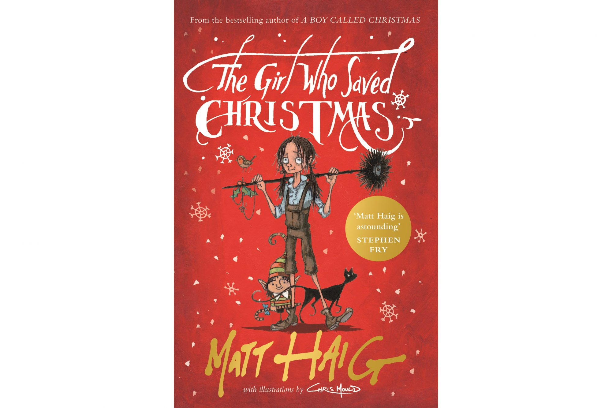The Girl Who Saved Christmas, by Matt Haig