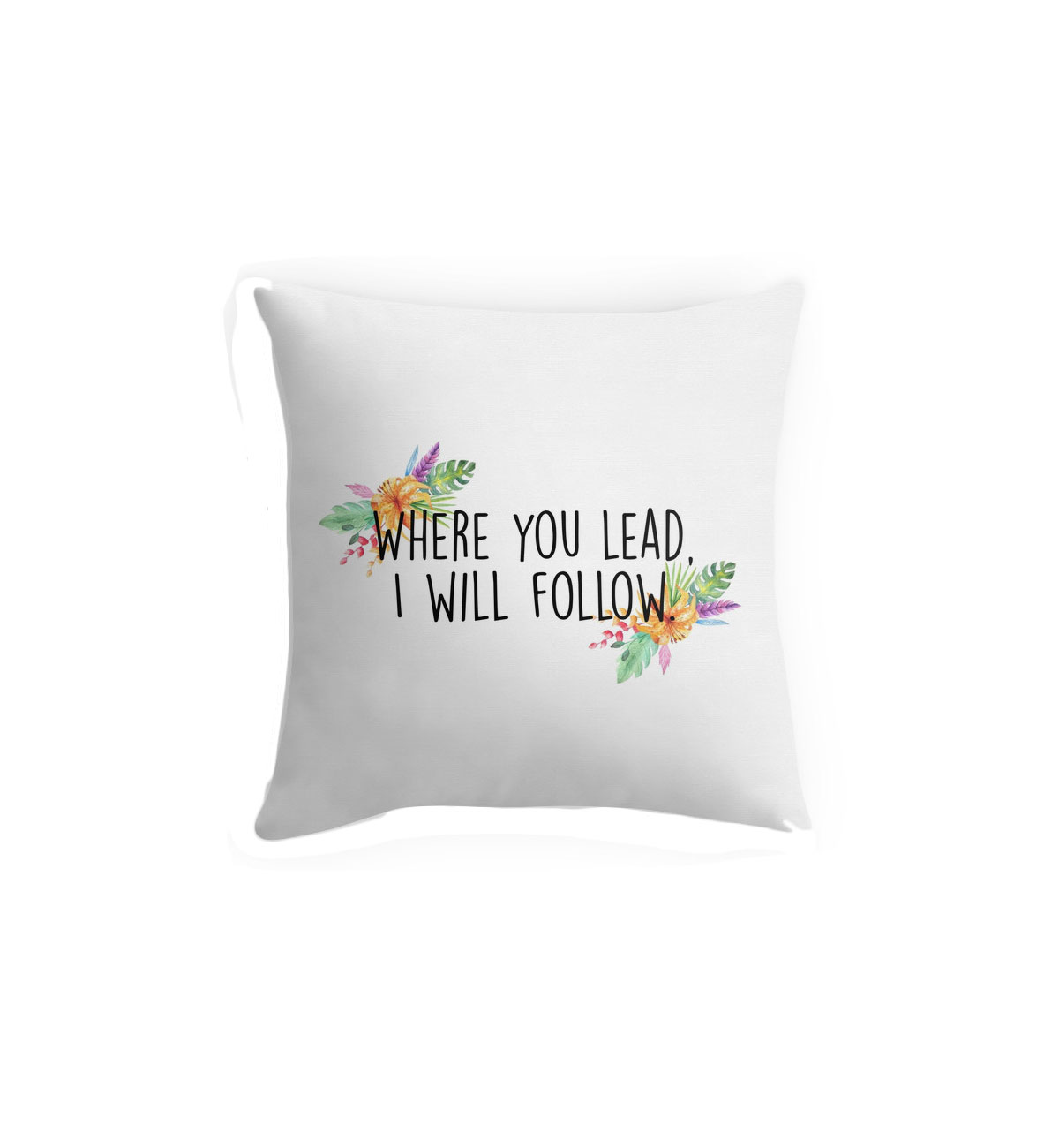 Where You Lead Pillow