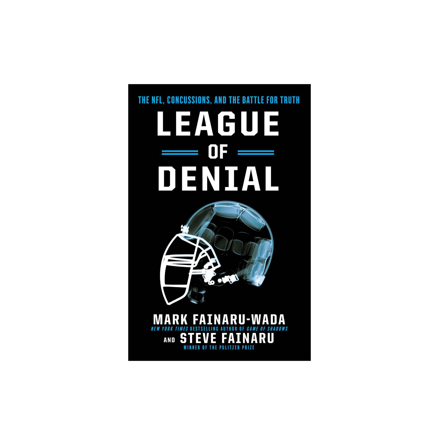 League of Denial, by Mark Fainaru-Wada and Steve Fainaru