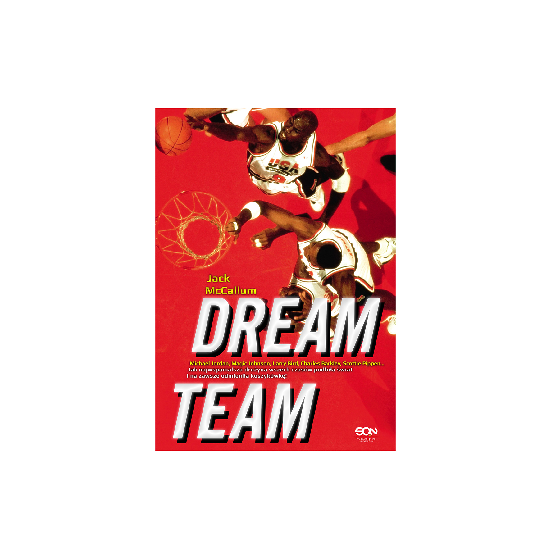 Dream Team, by Jack McCallum