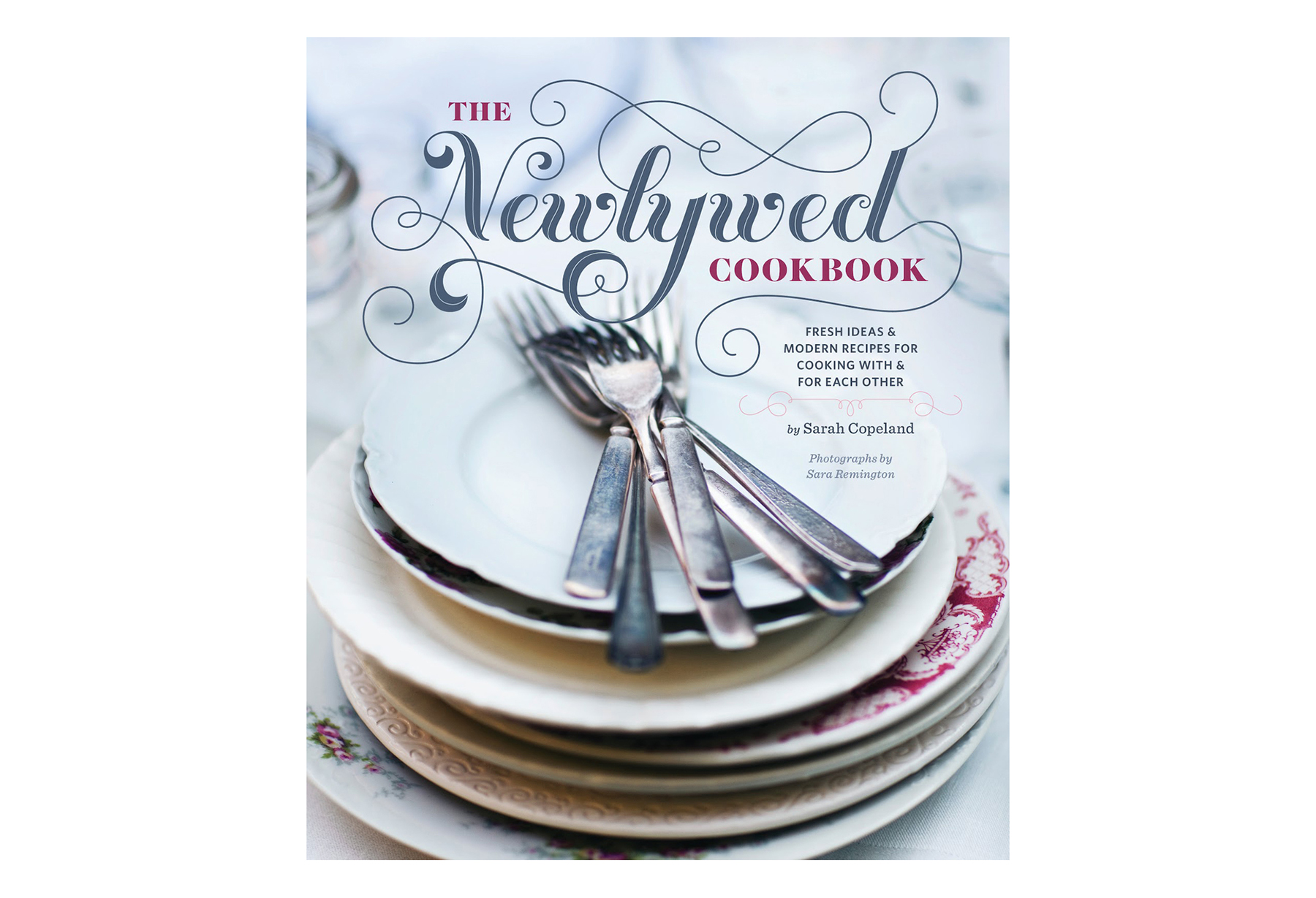 Newlywed Cookbook, by Sarah Copeland