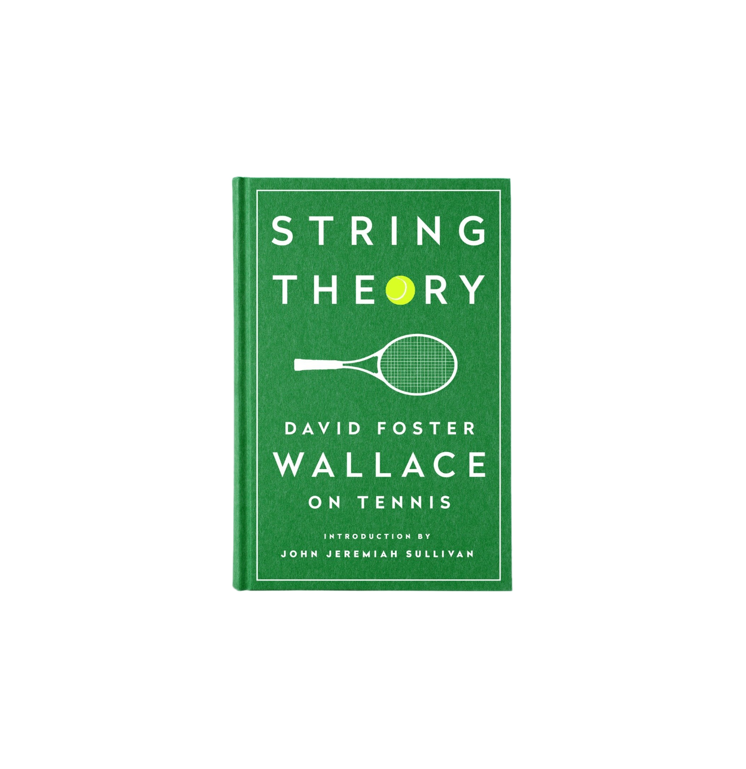 String Theory: David Foster Wallace on Tennis, by David Foster Wallace