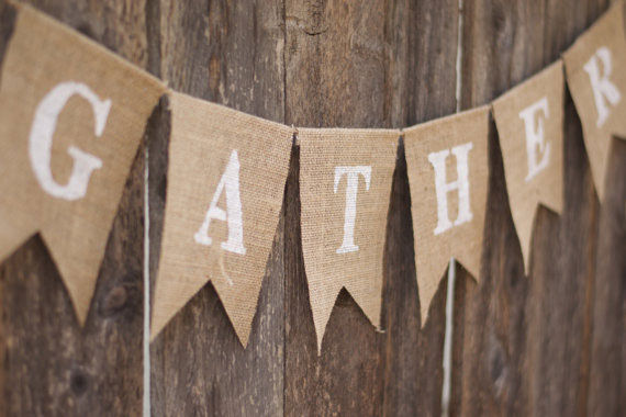 """Gather"" Burlap Banner"
