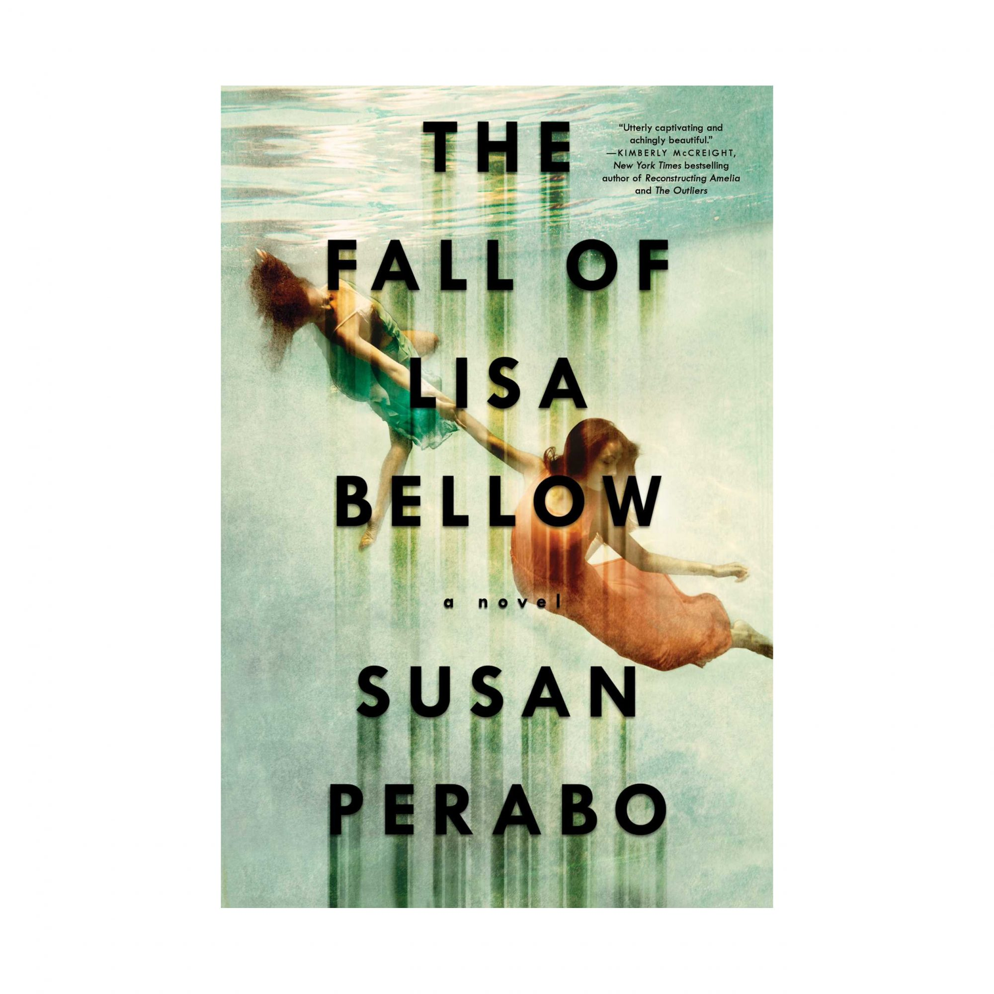 The Fall of Lisa Bellow by Susan Perabo