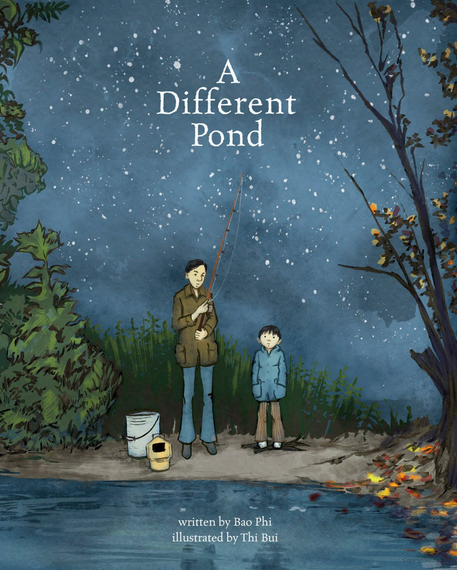 A Different Pond by Bao Phi, Illustrated by Thi Bui