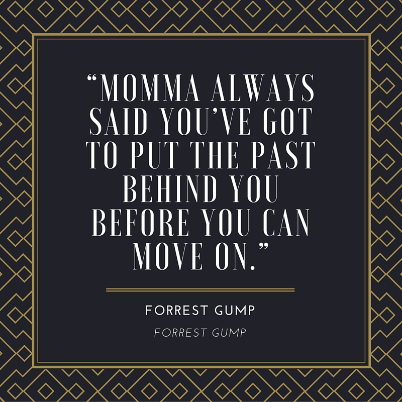 Forrest Gump Moving On Quote
