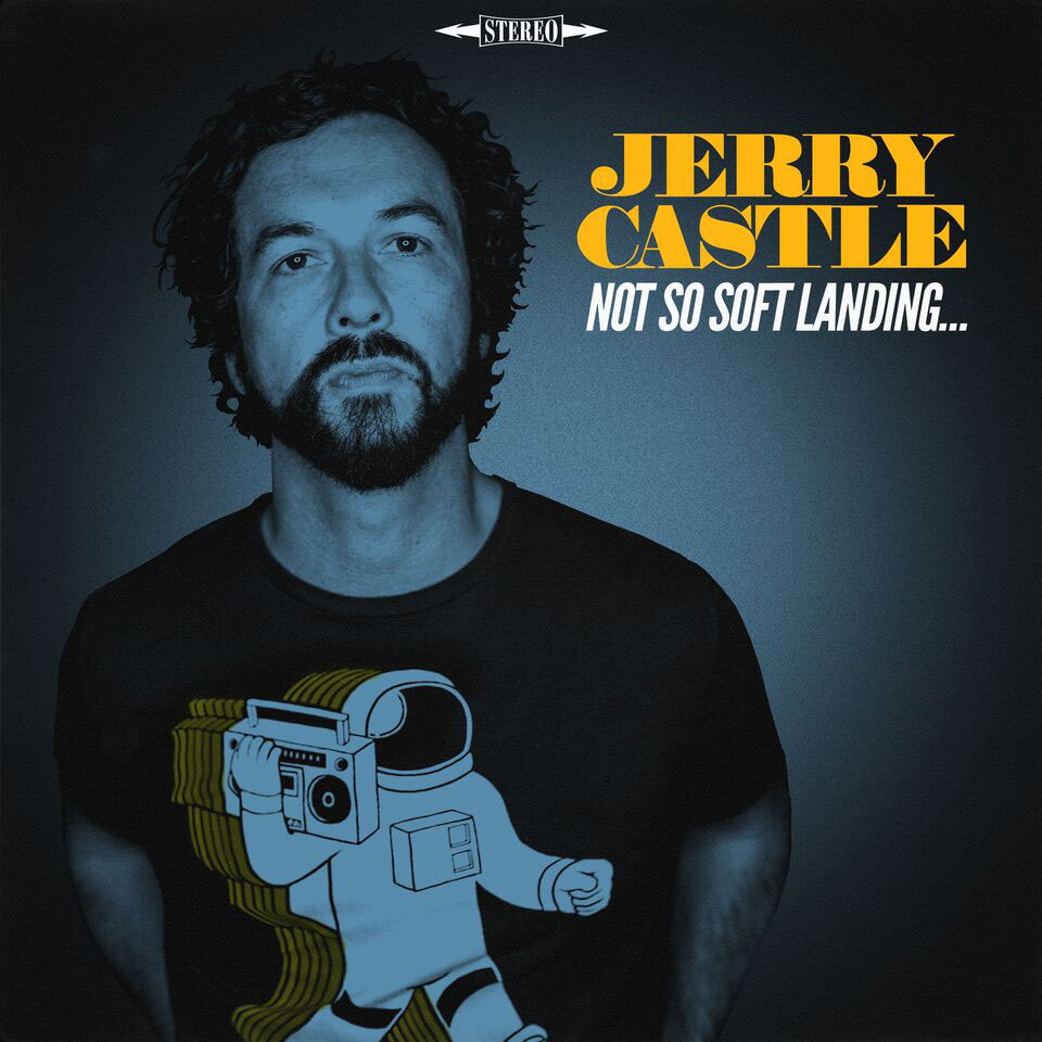 Jerry Castle Not So Soft Landing Album