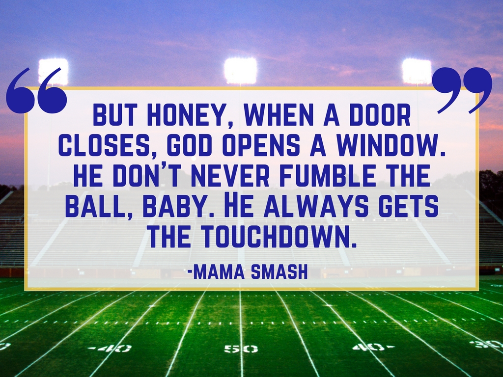 Friday Night Light Quote: God Never Fumbles