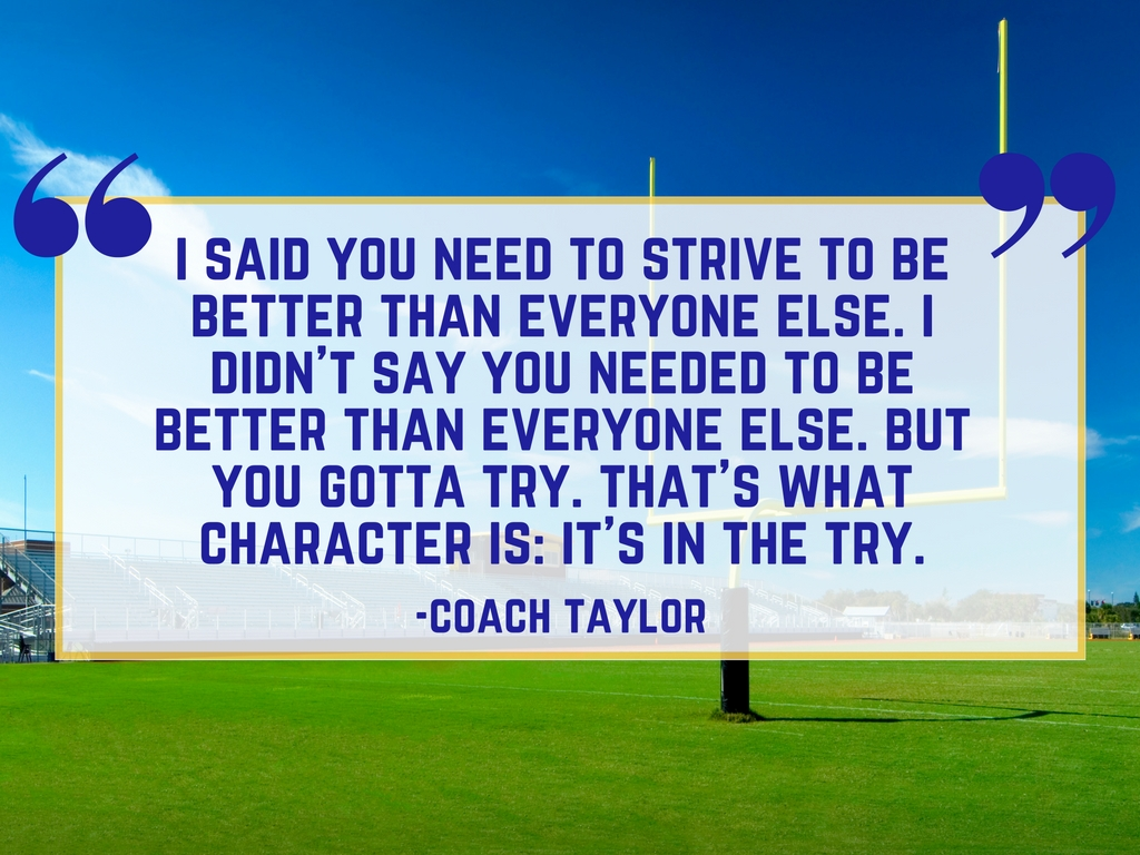 Coach Taylor on Character