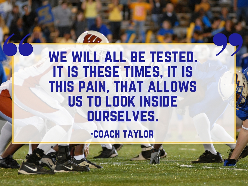 Friday Night Lightds Quote: Being Tested