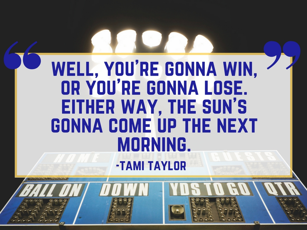 Tami Taylor on Winning and Losing