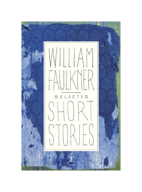Selected Short Stories by William Faulker