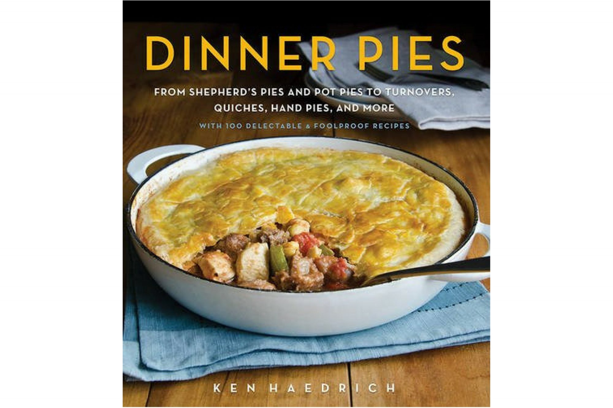 Dinner Pies Cookbook