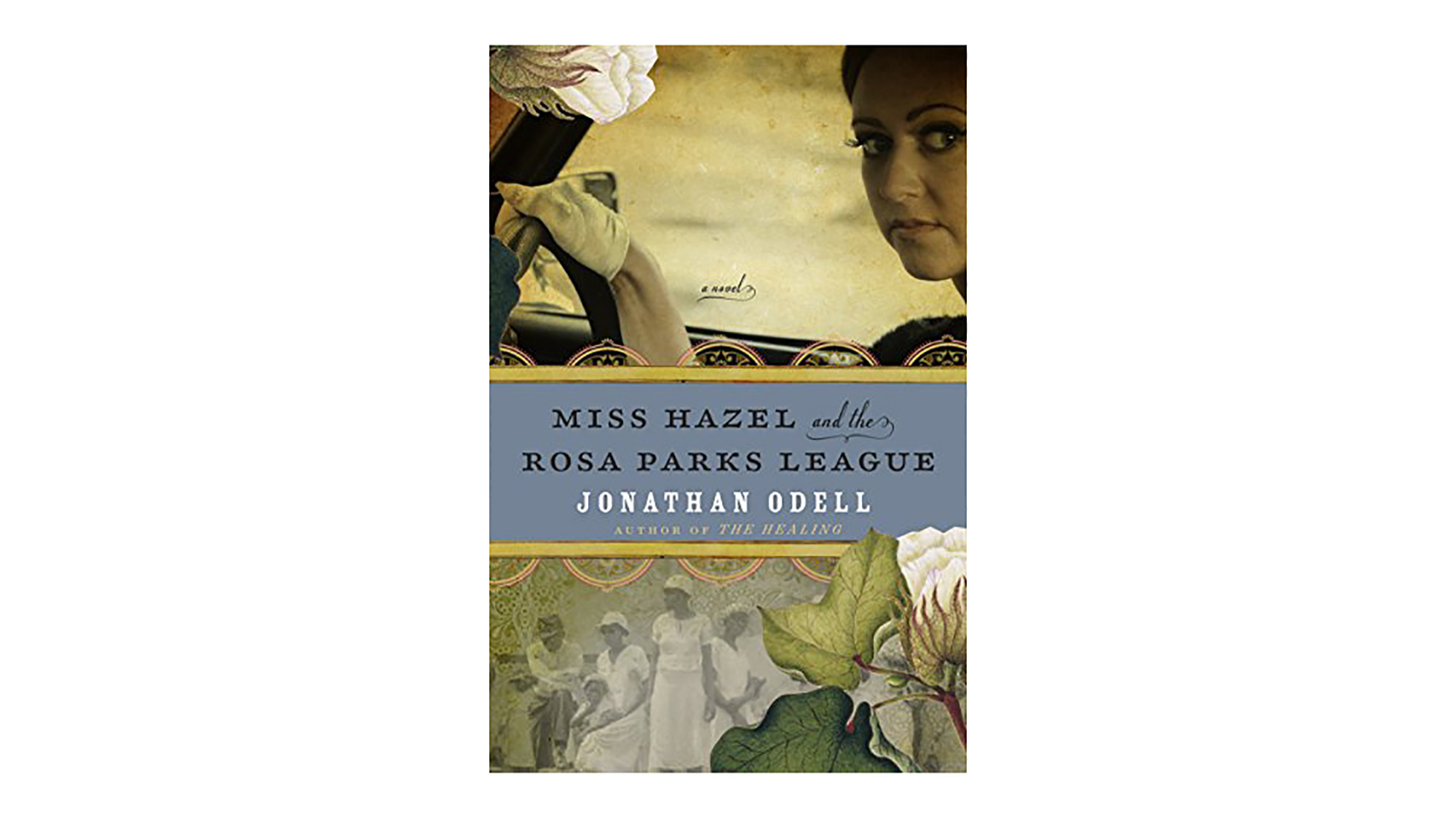 Miss Hazel and the Rosa Parks League by Jonathan Odell