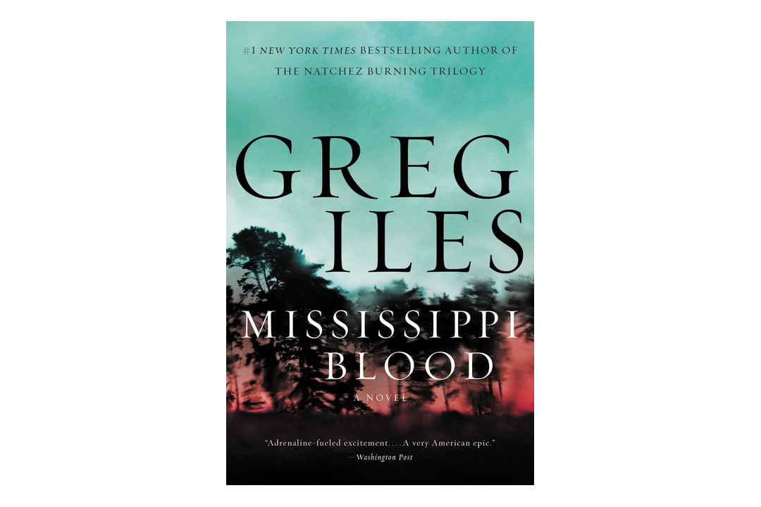 Mississippi Blood by Greg Iles