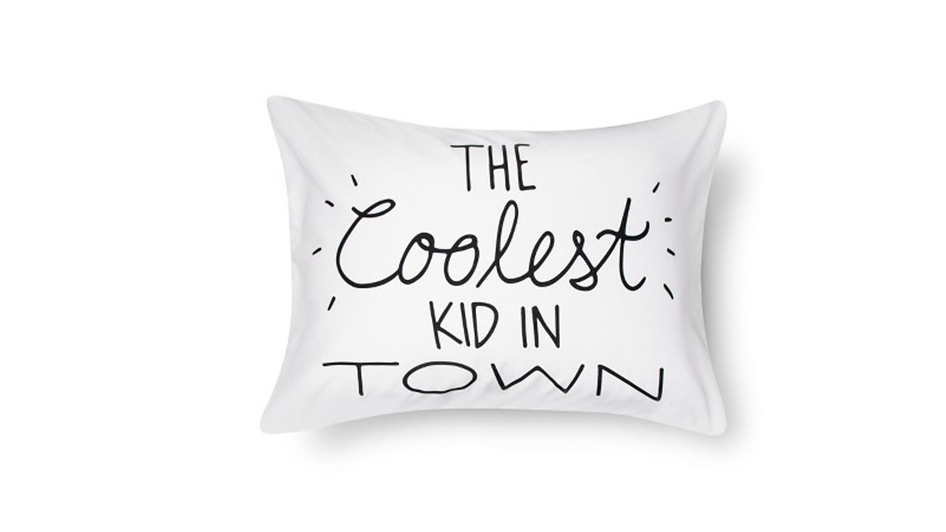 The Coolest Kid In Town Pillowcase