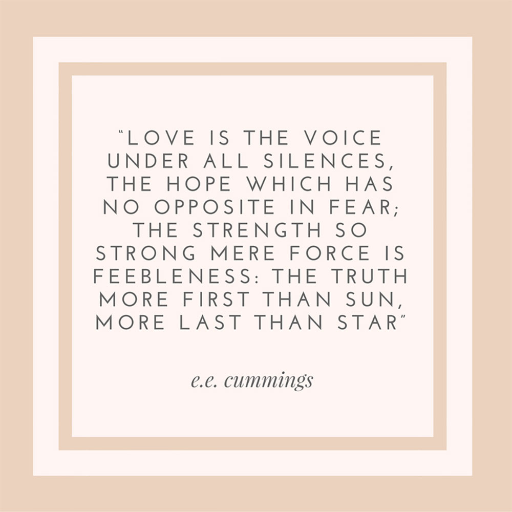E. E. Cummings Quote