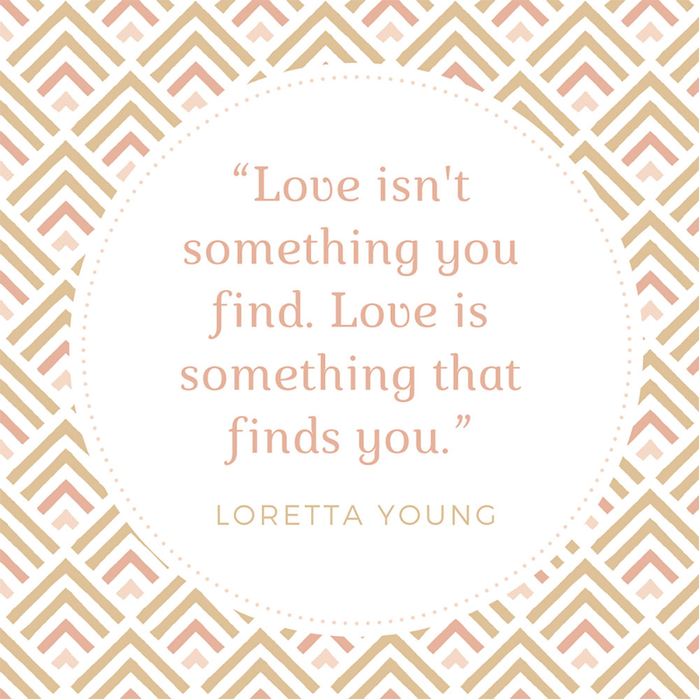 Loretta Young Quote