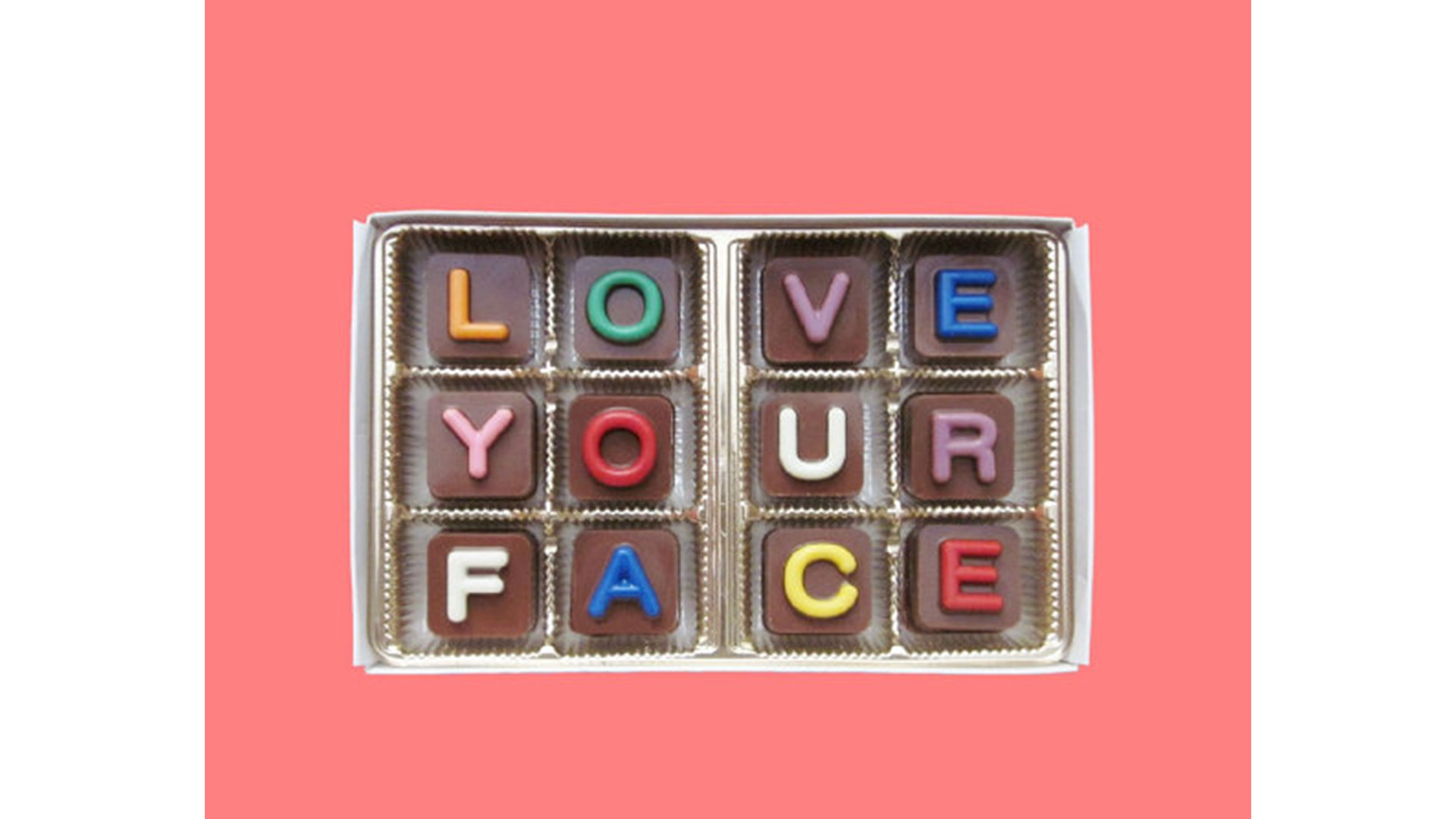 Love Your Face Chocolates