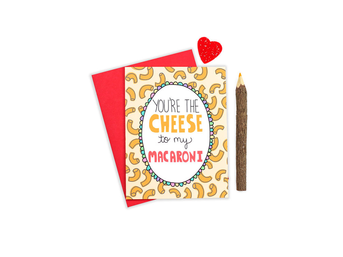 Cheese to my Macaroni Card