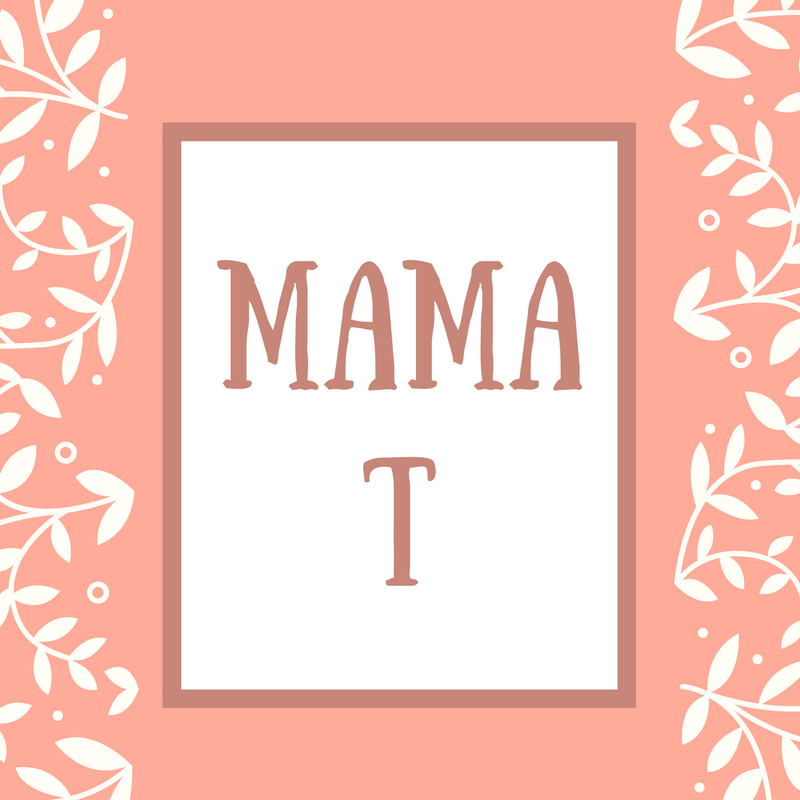 Mother-in-Law Name: Mama Initial