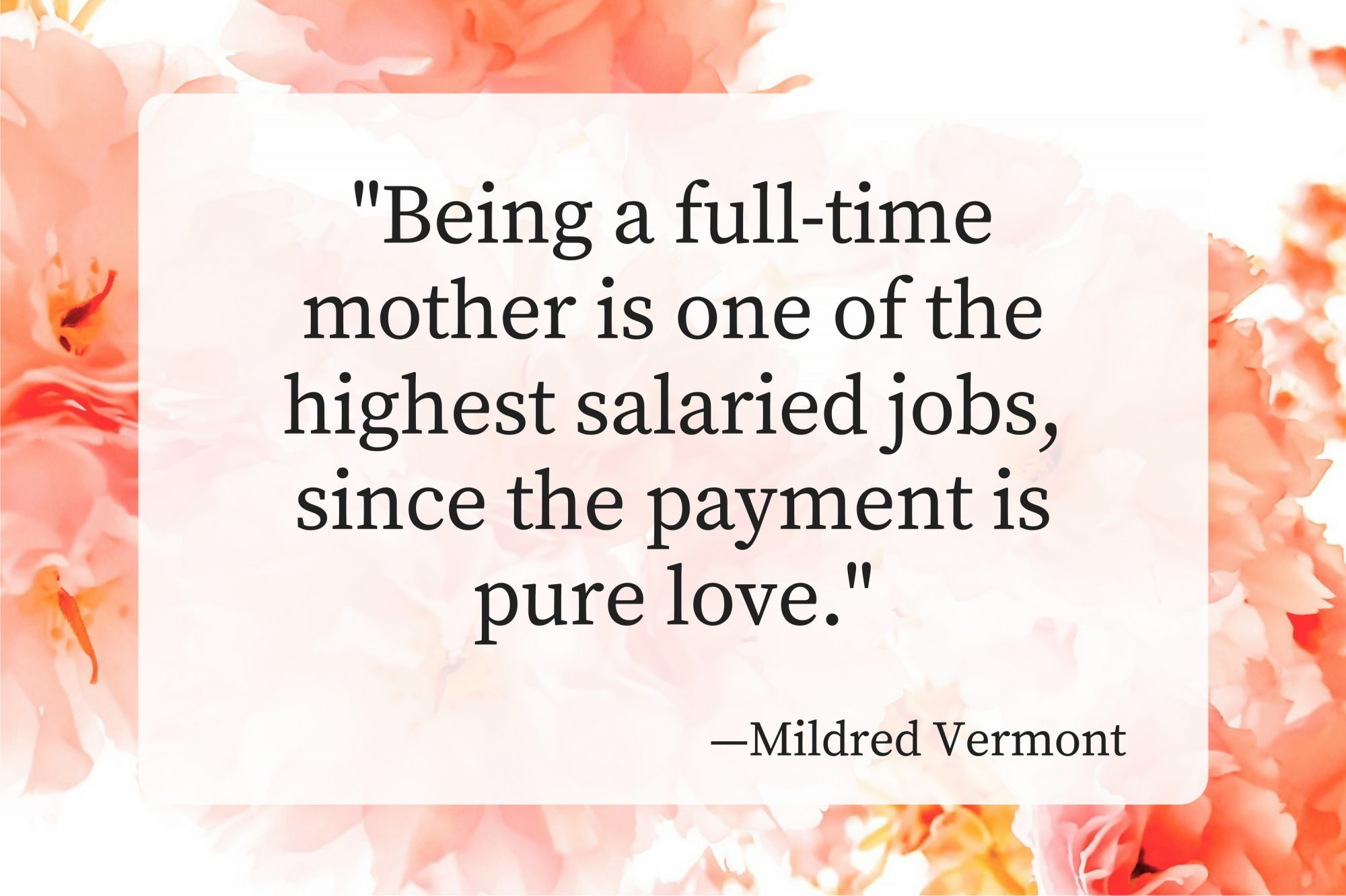 Mothers Day Quotes Mildred Vermont