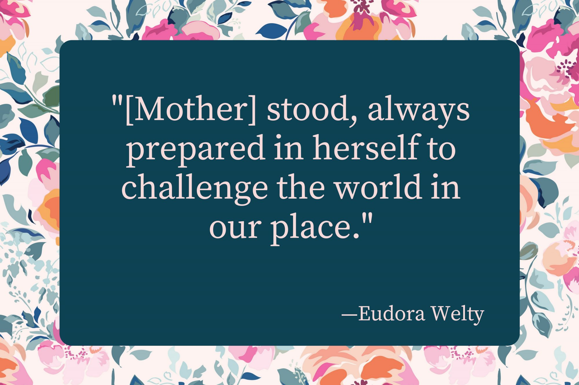 Mothers Day Eudora Welty