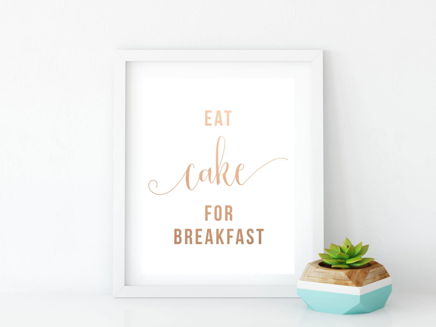 Eat Cake for Breakfast Print
