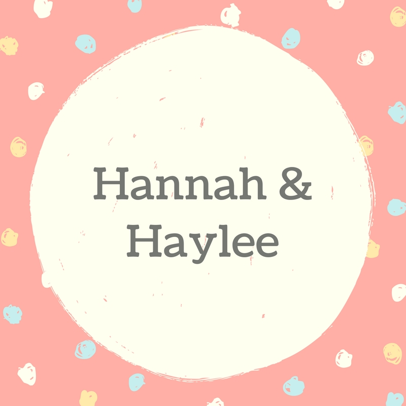 Twin Names: Hannah and Haylee