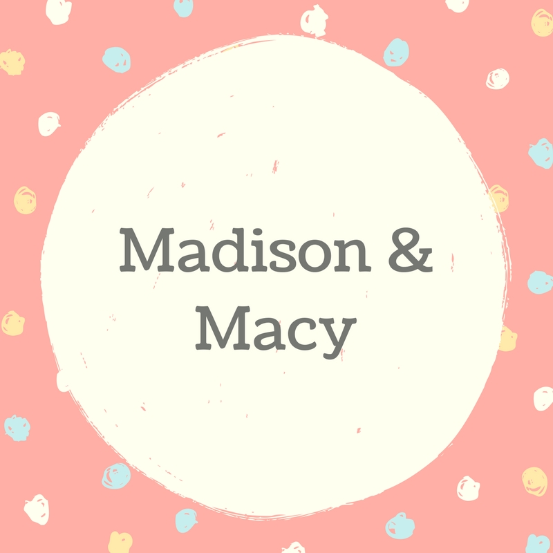 Twin Names: Madison and Macy