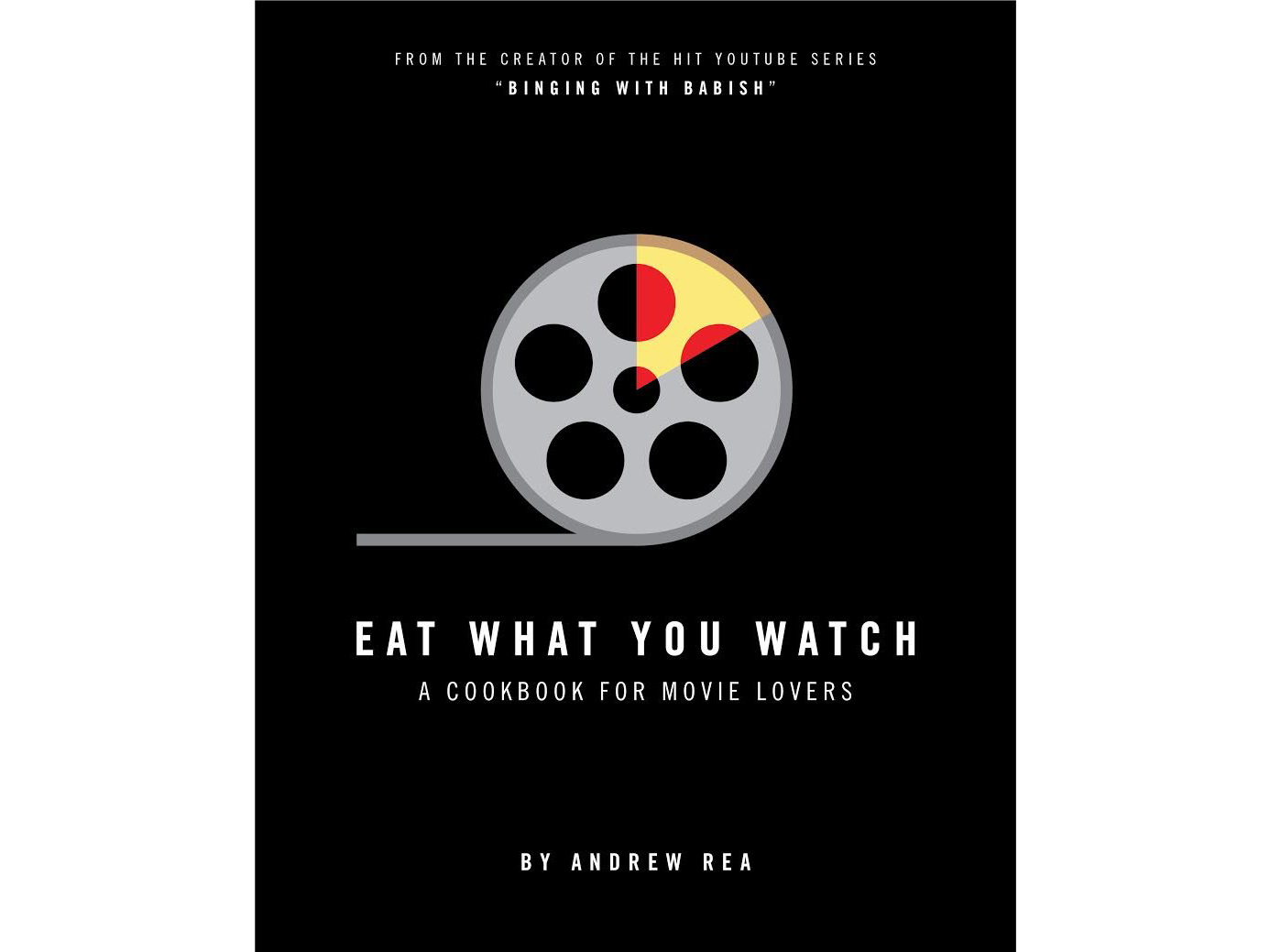 RX_1708 Gifts for Movie Lovers_Eat What You Watch: A Cookbook for Movie Lovers