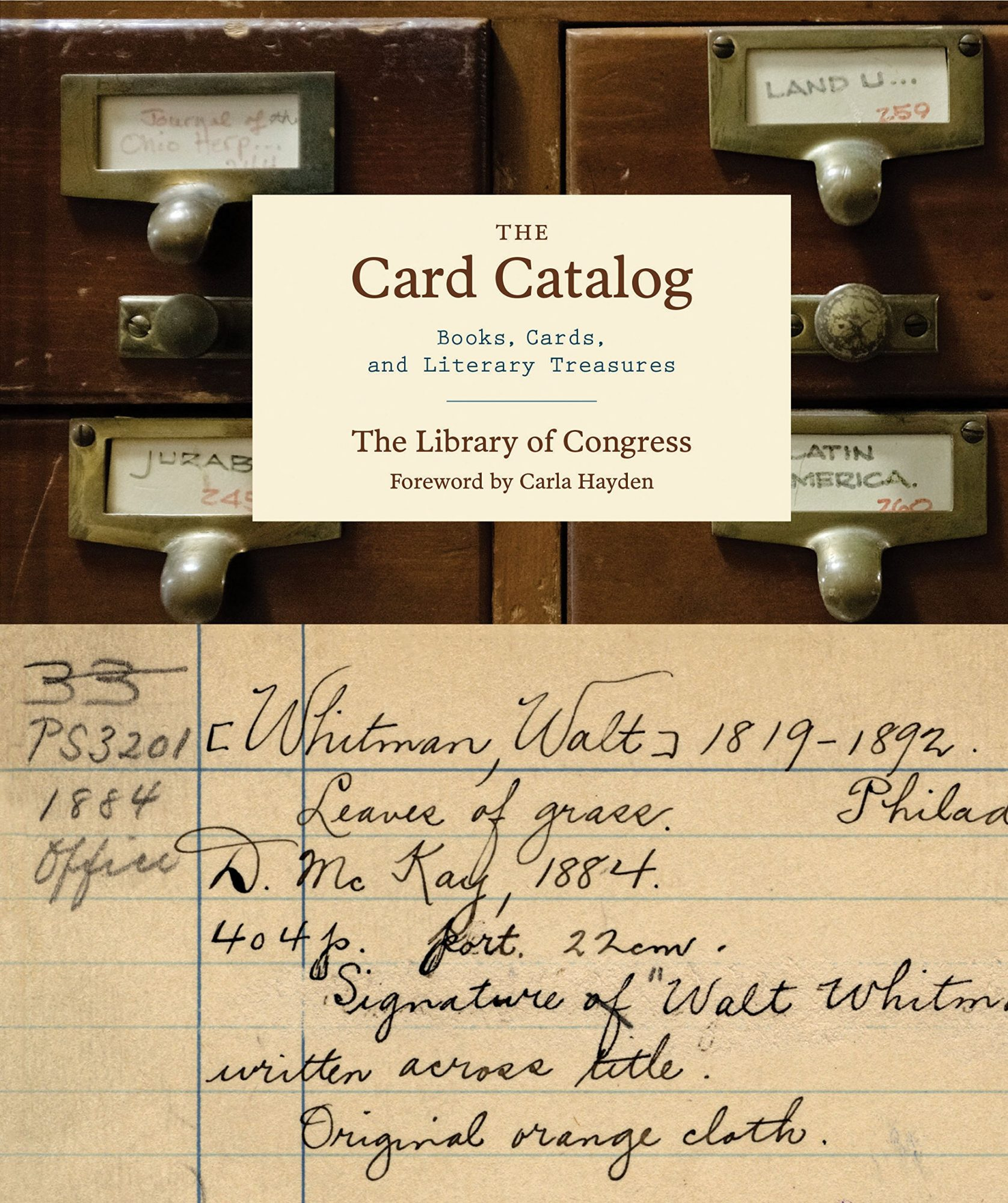 The Card Catalog: Books, Cards, and Literary Treasures by the Library of Congress