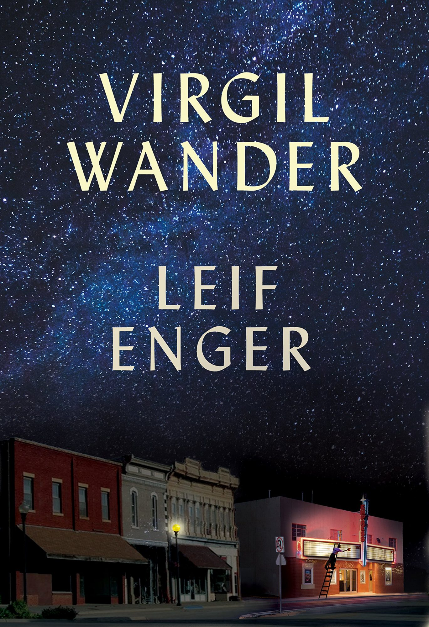Virgil Wander: A Novel by Leif Enger