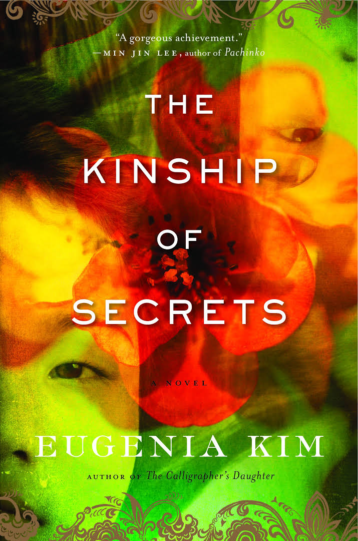 The Kinship of Secrets: A Novel by Eugenia Kim