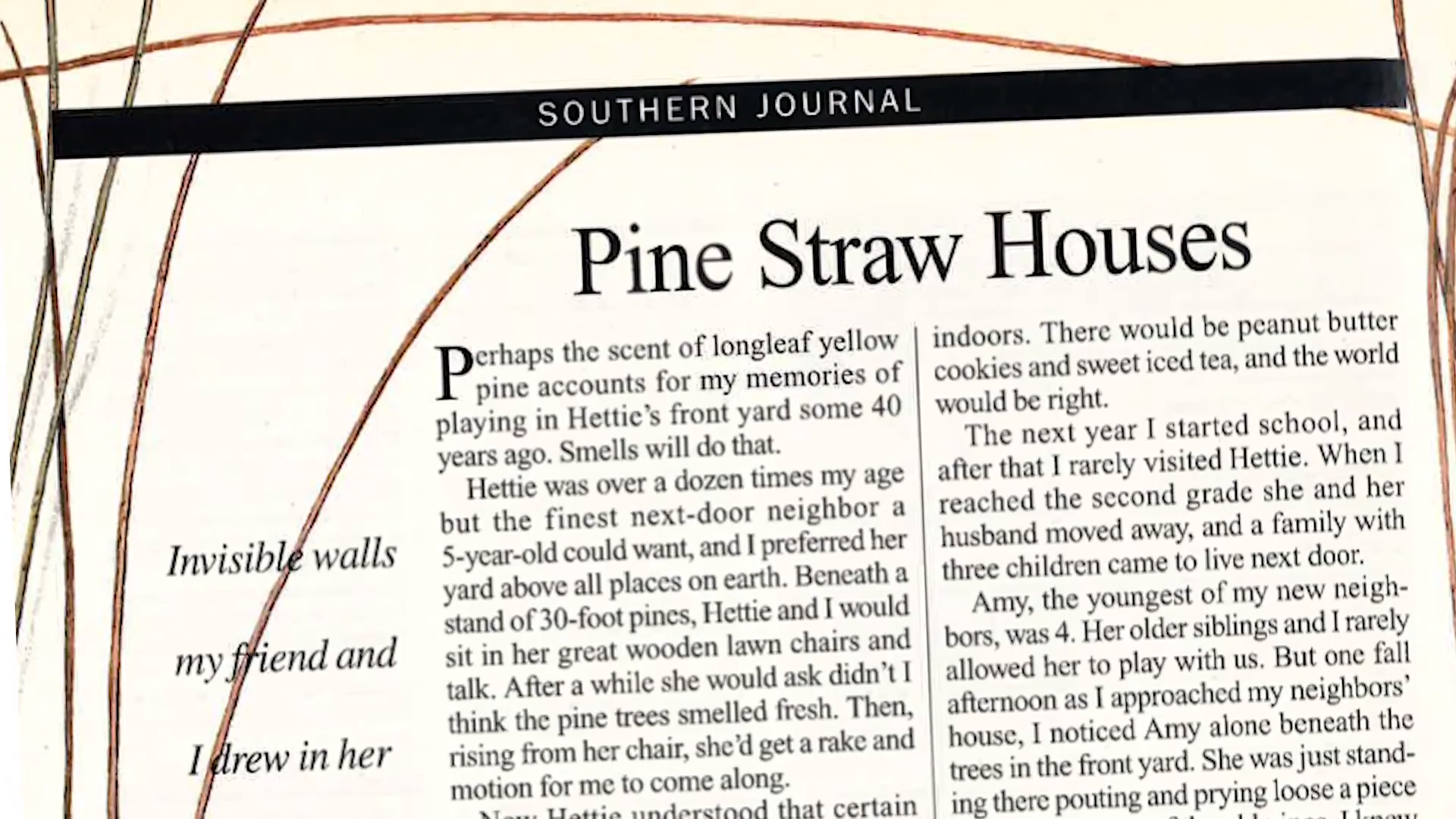 Stories of the South Pine Straw Houses