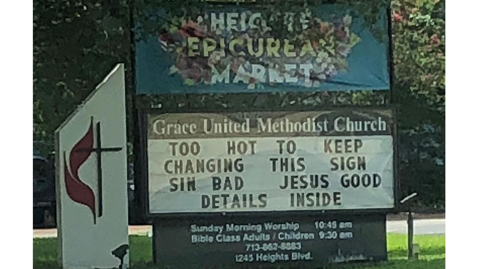 It's Been so Hot in Houston, Even the Church Signs Can't Deal