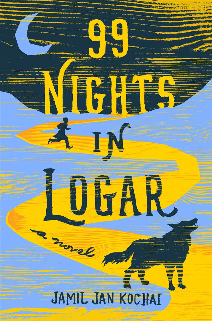99 Nights in Logar by Jamil Jan Kochai