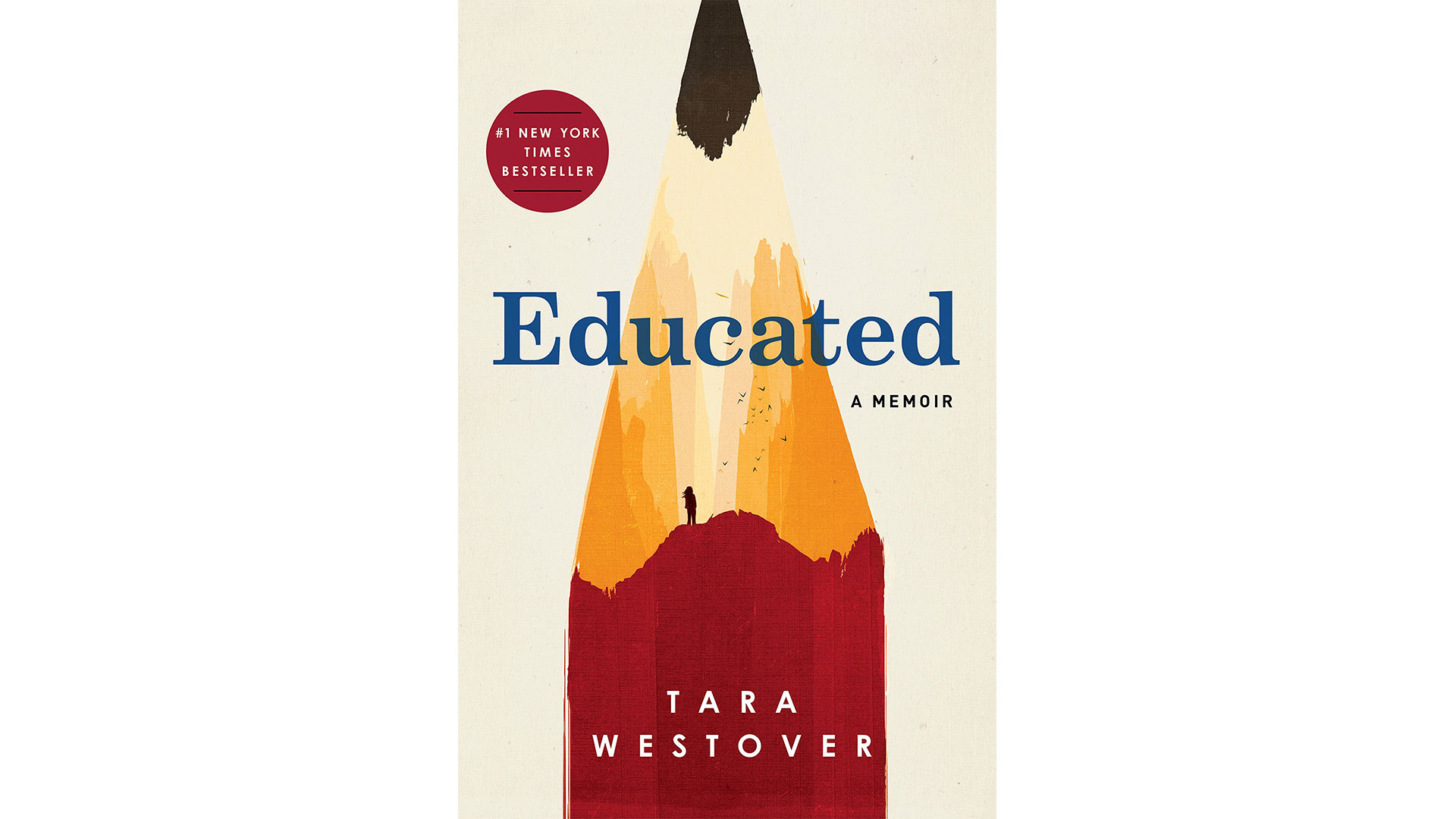 1.  Educated: A Memoir  by Tara Westover