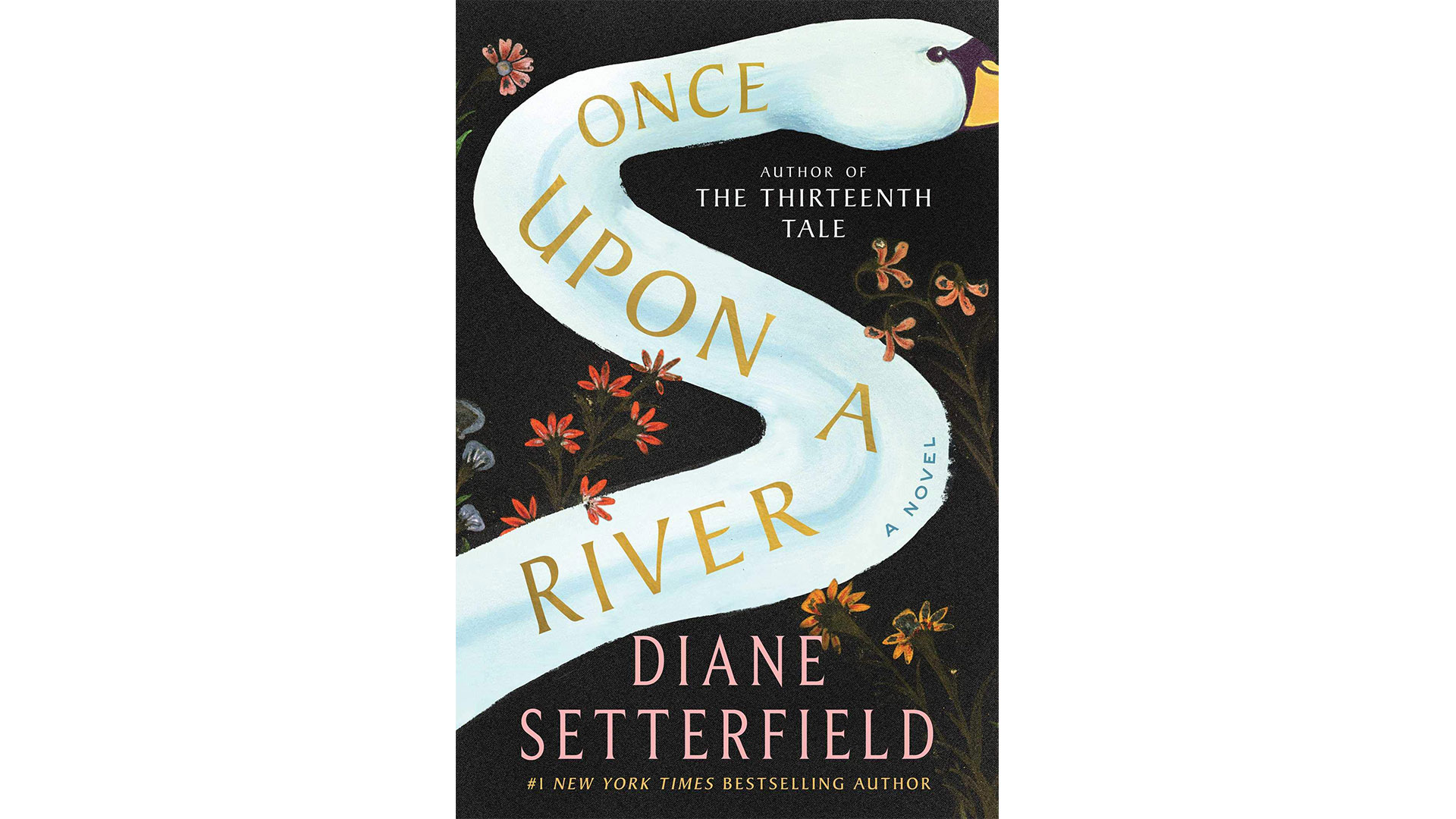 7.  Once Upon a River  by Diane Setterfield