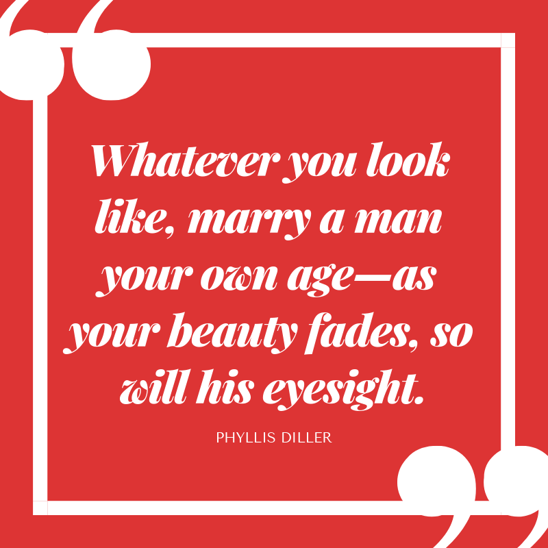 Funny Love Quotes- Phyllis Diller