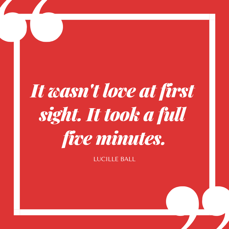Funny Love Quotes- Lucille Ball