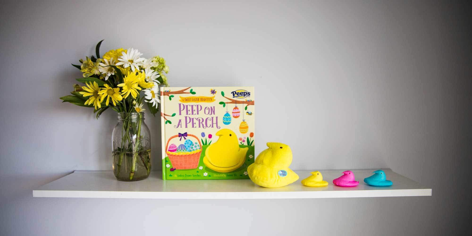 Peep on a Perch is the New Easter Tradition Your Kids Will Love