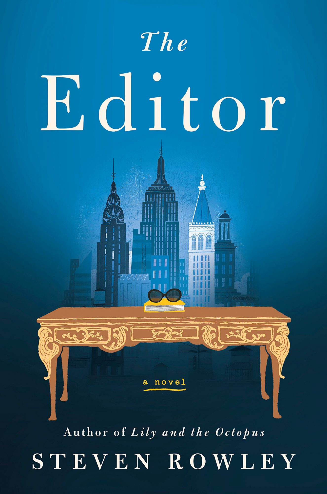 The Editor by Steven Rowley