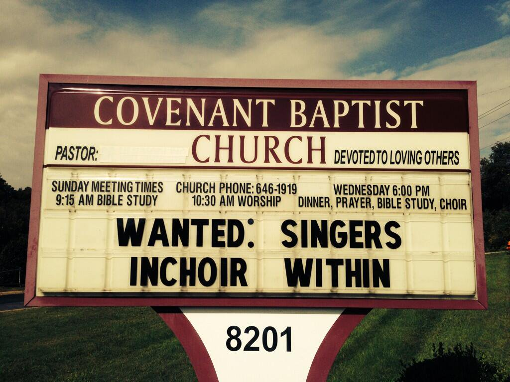 Church Signs So Funny It Might Be A Sin Wanted Singers Inchoir Within