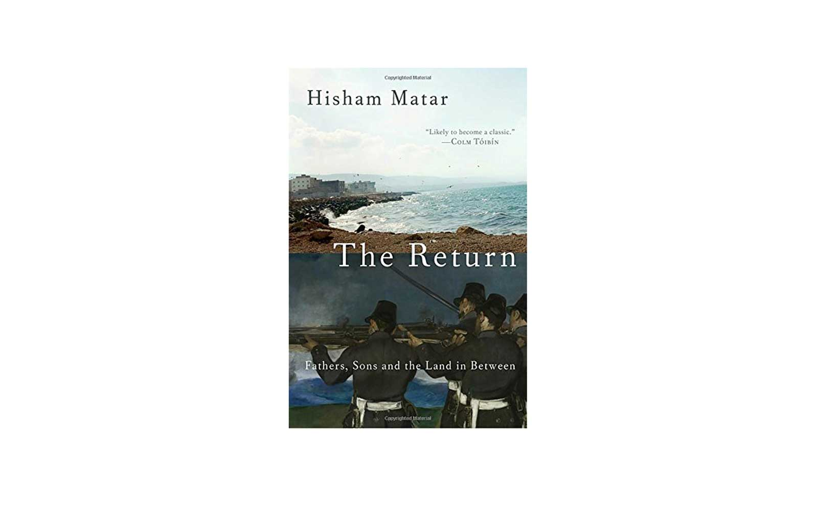 The Return - Hirsham Matar