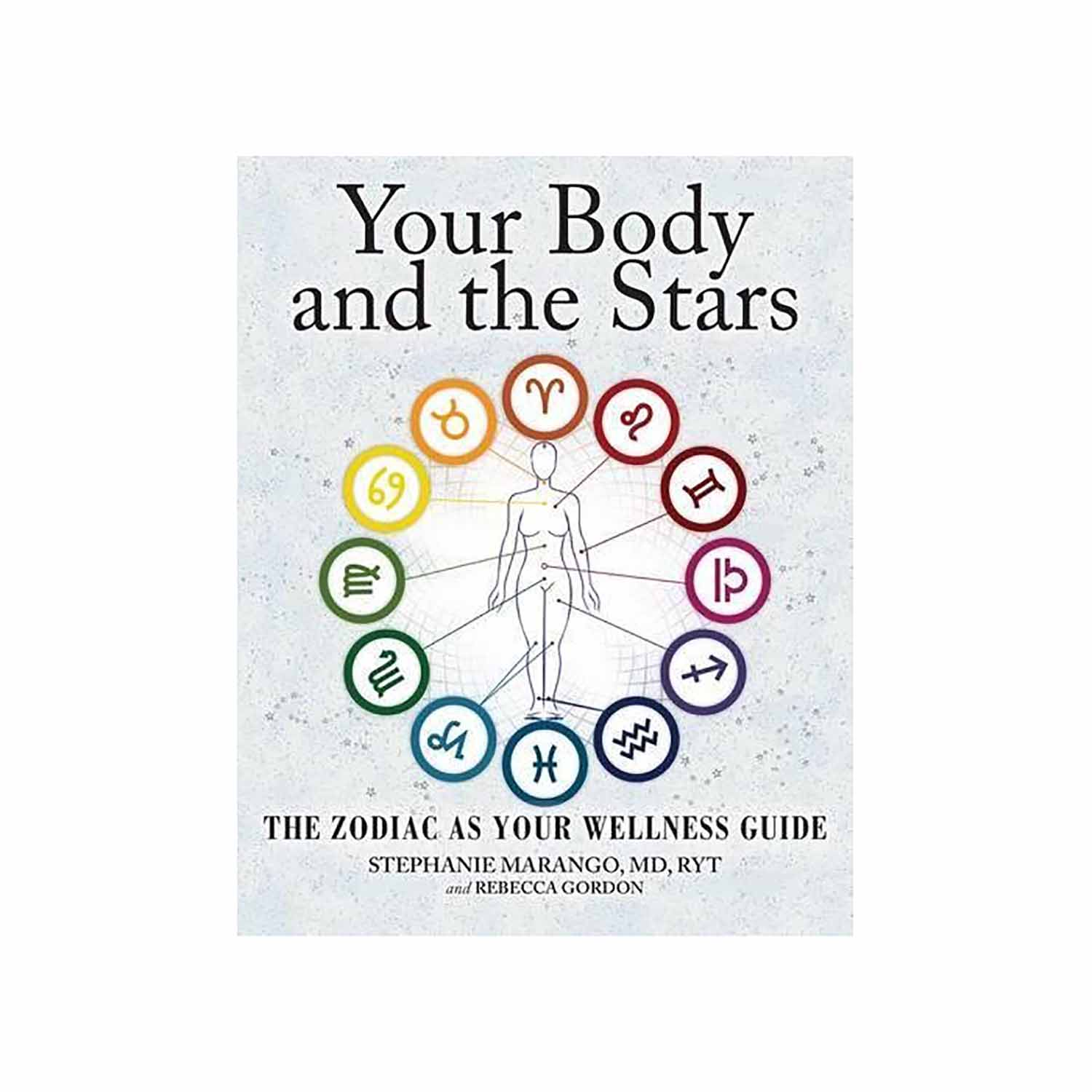 astrology gifts your body and the stars book