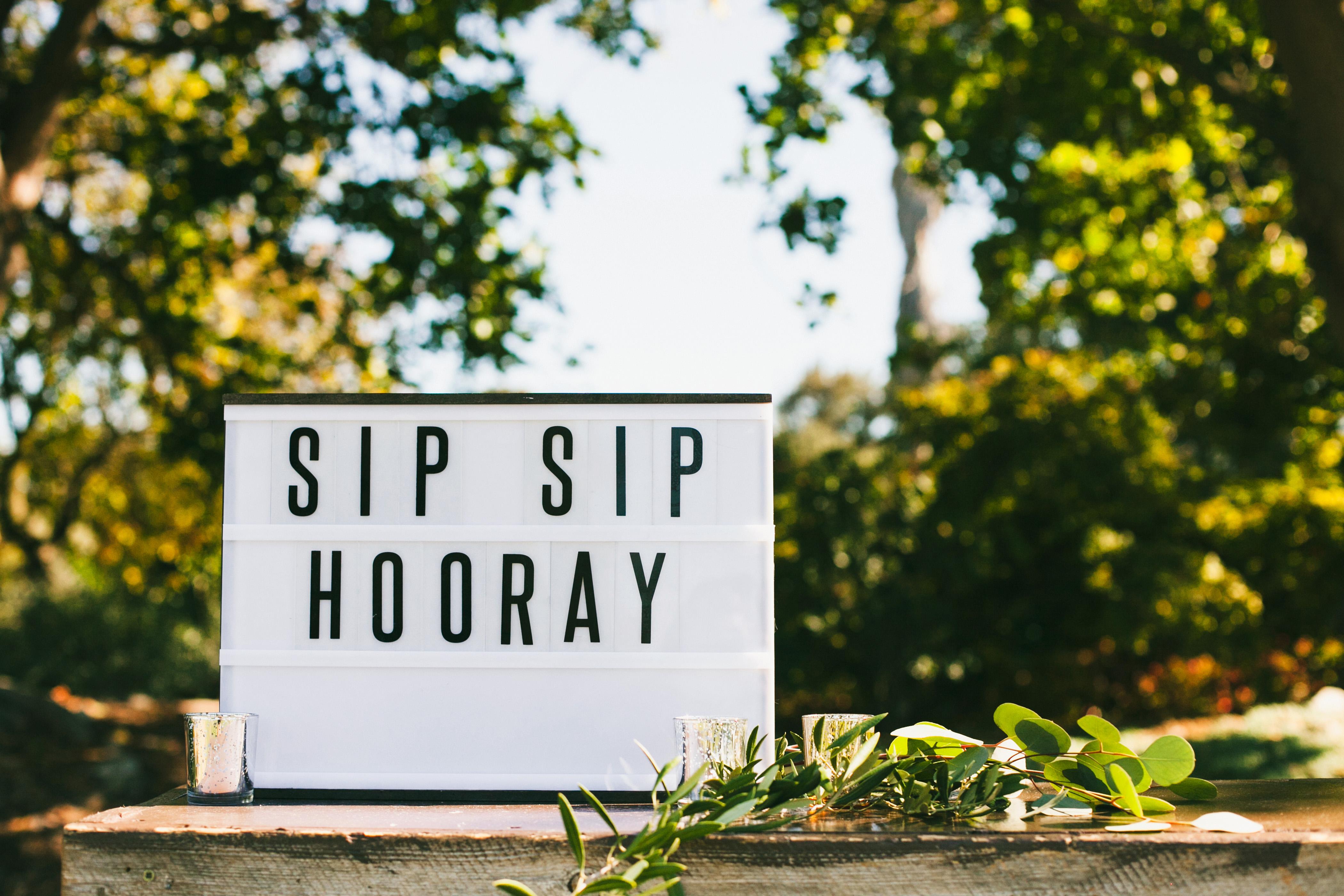 wedding bar sign sip sip hooray lettered outdoor